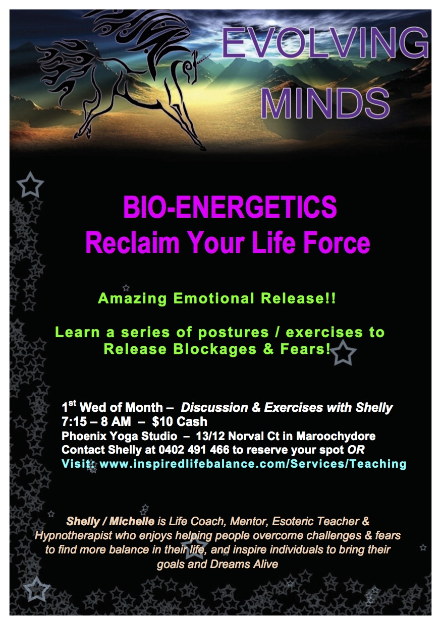 BIO-ENERGETICS - Reclaim Your Life Force!